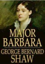 ஏழ்மைக் காப்பணிச் சேவகி (Major Barbara)  மூவங்க நாடகம்  (மூன்றாம் அங்கம்)  அங்கம் -3 பாகம் – 4