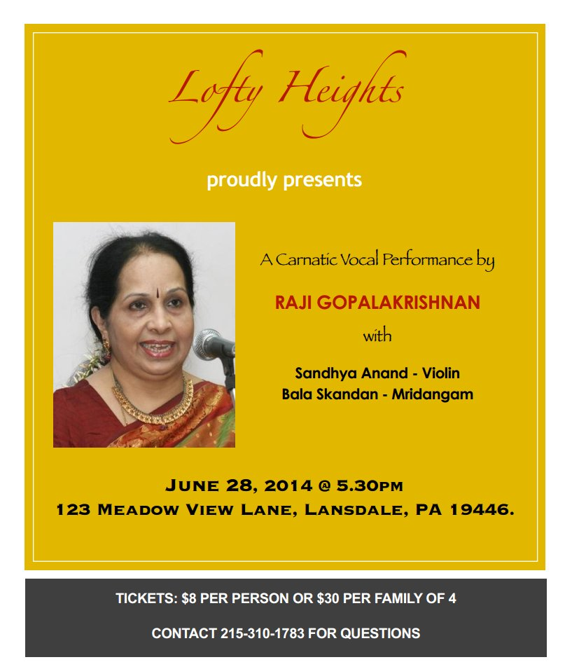 Lofty Heights event featuring well-known senior Carnatic vocalist from India, Raji Gopalakrishnan