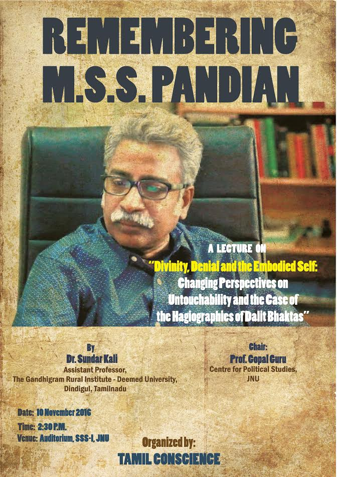 A Lecture in Remembrance of MSS Pandian  10th November 2016