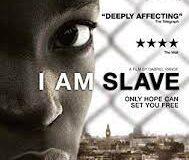 """""""I AM SLAVE"""" –  திரைப்பட பார்வை"""