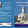 BLOSSOMS FROM THE BUDDHA – THE DHAMMAPADA, (The Buddha's path of wisdom) RETOLD IN RHYMING VERSES